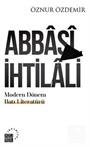 Abbasi İhtilali Modern Dönem Batı Literatürü:Teoriler