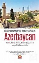 Güney Kafkasya'nın Parlayan Yıldızı Azerbaycan