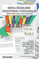 Sosyal Bilimlerde İstatistiksel Uygulamalar (SPSS, EVİEWS, R, Amos, Stata ve Gauss İle)