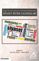 Türkiye'de Siyasal Hayat ve Kurumlar Bağlamında Siyaset Bilimi Çalışmaları