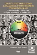 Örgütsel Stres Kaynaklarının Çalışanların İş Tatmini Üzerindeki Etkisinin İncelenmesi: Guine-Bissau'daki Kamu İşletme Çalışanları İçin Yapılan Bir Araştırma