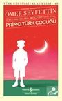Primo Türk Çocuğu Toplu Hikayeleri Günümüz Türkçesiyle İkinci Cilt(1911-1914)