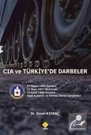 CIA ve Türkiye'de Darbeler