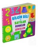 Bilgin Bili ile Sayılar Renkler Şekiller (İngilizce - Türkçe) (Karton Kitap)