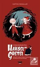 Hansel ve Gretel / Kafiyeli Masallar
