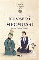 Nayi Mustafa Kevseri'nin Kaleminden 18. Yüzyıl Türk Musikisi: Kevseri Mecmuası