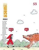 Acemi Aktüel İki Aylık Popüler Edebiyat Dergisi Kasım-Aralık Sayı:53
