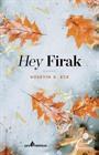Hey Firak