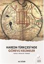 Harezm Türkçesi'nde Görevli Kelimeler