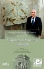 Ortaçağ Tarihçiliğinde Bir Duayen Prof. Dr. Abdülkerim Özaydın'a Armağan