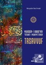 Muhiddin-i Arabi'nin 'Futuhat-I Mekkiye'Sinden Tasavvuf