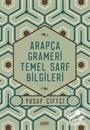 Arapça Grameri Temel Sarf Bilgileri