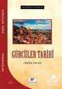 Geçmişten Günümüze Gürcüler Tarihi