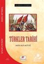 Geçmişten Günümüze Türkler Tarihi