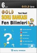 6. Sınıf Fen Bilimleri Soru Bankası - Gold Yeni Nesil Serisi