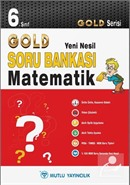 6. Sınıf Matematik Soru Bankası - Gold Yeni Nesil Serisi