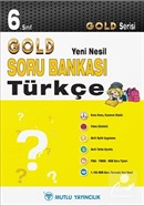 6. Sınıf Türkçe Soru Bankası - Gold Yeni Nesil Serisi