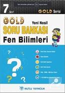 7. Sınıf Fen Bilimleri Soru Bankası - Gold Yeni Nesil Serisi
