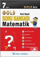 7. Sınıf Matematik Soru Bankası - Gold Yeni Nesil Serisi