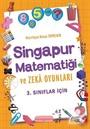 Singapur Matematiği ve Zeka Oyunları (3. Sınıflar İçin)