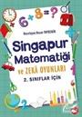 Singapur Matematiği ve Zeka Oyunları (2. Sınıflar İçin)