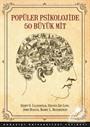 Popüler Psikolojide 50 Büyük Mit