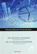 Kriz Dönemlerinde Finansal Risk Yönetimi