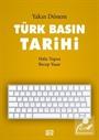 Yakın Dönem Türk Basın Tarihi