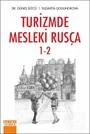 Turizmde Mesleki Rusça 1-2