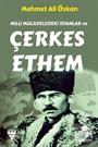 Milli Mücadeledeki İsyanlar ve Çerkes Ethem