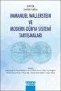 Immanuel Wallerstein ve Modern-Dünya Sistemi Tartişmaları
