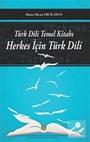 Türk Dili Temel Kitabı Herkes İçin Türk Dili