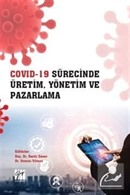 Covid-19 Sürecinde Üretim, Yönetim ve Pazarlama
