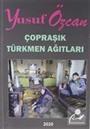 Çopraşık Türkmen Ağıtları
