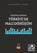 Pandemi Sonrası Türkiye'de Mali Dönüşüm