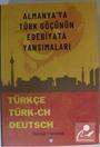 Almanya'ya Türk Göçünün Edebiyata Yansımaları