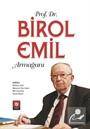 Prof. Dr. Birol Emil Armağanı