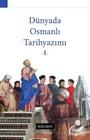Dünyada Osmanlı Tarihyazımı 1