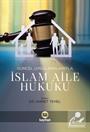 Güncel Uygulamalarıyla İslam Aile Hukuku