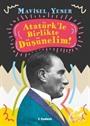 Atatürk'le Birlikte Düşünelim!