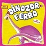 Dinozor Ferro İle Tanışalım - Güçlü Dinozorlar
