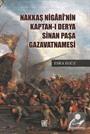Nakkaş Nigarî'nin Kapran-ı Derya Sinan Paşa Gazavatnamesi