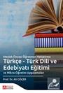 Meslek Öncesi Öğretmen Yetiştirme Türkçe - Türk Dili ve Edebiyatı Eğitimi ve Mikro-Öğretim Uygulamaları