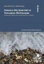 Zorunlu Göç Deneyimi ve Toplumsal Bütünleşme: Kavramlar, Modeller Ve Uygulamalar İle Türkiye