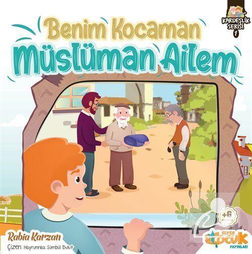 Benim Kocaman Müslüman Ailem / Kardeşlik Serisi 1
