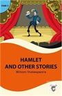 Hamlet And Other Stories Stage 2 İngilizce Hikaye (Alıştırma ve Sözlük İlaveli)