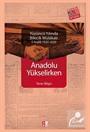 Anadolu Yükselirken