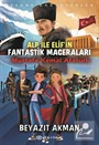 Alp İle Elif'in Fantastik Maceraları / Mustafa Kemal Atatürk
