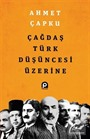 Çağdaş Türk Düşüncesi Üzerine