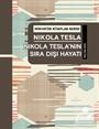 Nikola Tesla'nın Sıra Dışı Hayatı / Minyatür Kitaplar Serisi